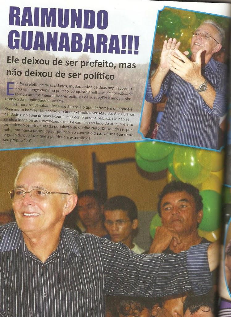 RAIMUNDO GUANABARA: Ele deixou de ser Prefeito, mas não deixou de ser Político