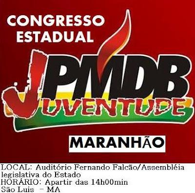 JUVENTUDE DO PMDB DO MARANHÃO REALIZARÁ CONGRESSO EM SÃO LUÍS