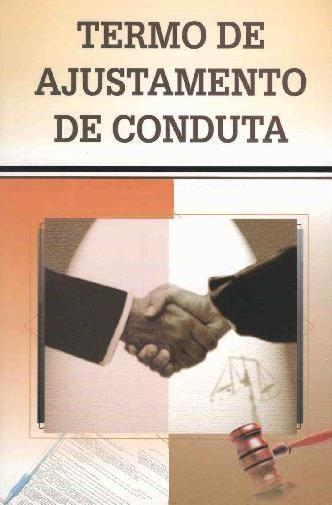 ELEIÇÕES 2012: TERMO DE AJUSTAMENTO DE CONDUTA ENTRE COLIGAÇÕES E JUSTIÇA ELEITORAL JÁ ESTÁ VALENDO
