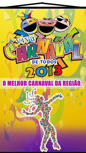 DIVULGADA PROGRAMAÇÃO DO VIVA CARNAVAL DE TODOS 2013