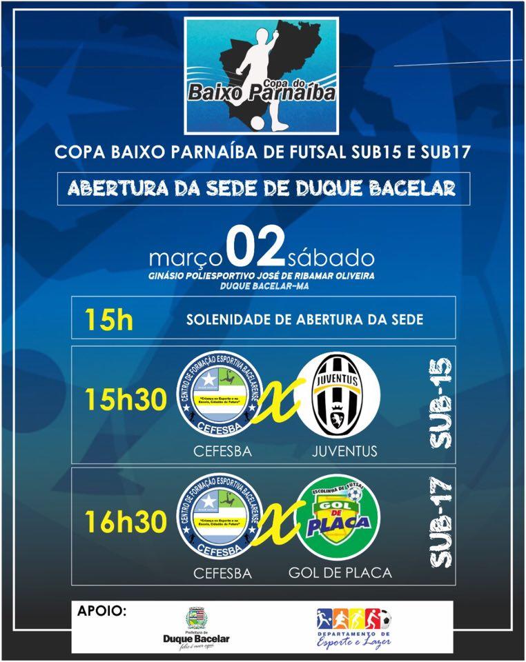 Duque Bacelar realizará abertura da Copa Baixo Parnaíba de Futsal