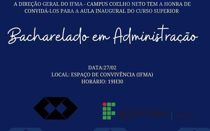 IFMA realizará aula inaugural do primeiro curso superior do Campus Coelho Neto